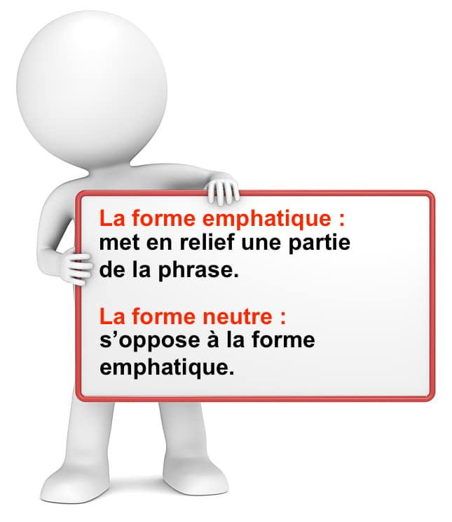 forme emphatique ou neutre