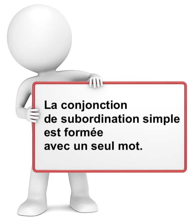 La conjonction de subordination simple