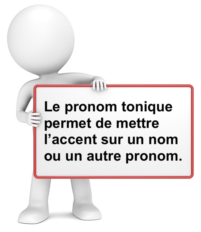 Le pronom tonique