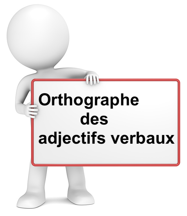 Orthographe des adjectifs verbaux